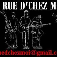 la Rue D'Chez Moi